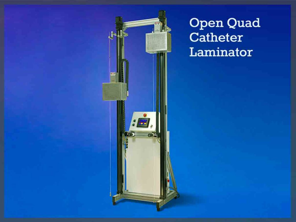 Open Quad Catheter Laminator
